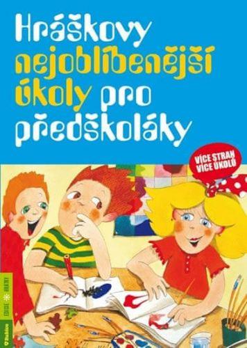 Taťána Vargová: Hráškovy nejoblíbenější úkoly pro předškoláky cena od 119 Kč