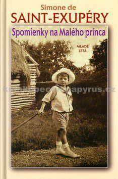 Simone de Saint Exupéry: Spomienky na Malého princa cena od 69 Kč