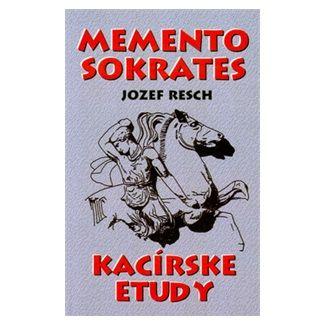 Jozef Resch: Memento Sokrates cena od 68 Kč