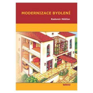 Radomír Měšťan: Modernizace bydlení cena od 30 Kč