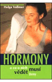 Helga Vollmerová: Hormony a co o nich musí vědět ženy cena od 70 Kč