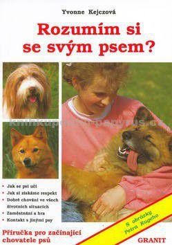 Yvonne Kejcz: Rozumím si se svým psem? cena od 79 Kč