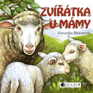 Veronika Balcarová: Zvířátka u mámy cena od 59 Kč