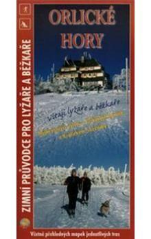 JENA Orlické hory Zimní průvodce pro lyžaře a běžkaře cena od 51 Kč