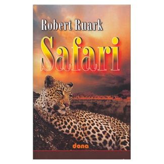 Robert Ruark: Safari cena od 34 Kč