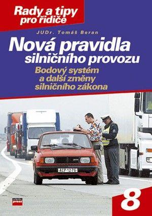 Tomáš Beran: Nová pravidla silničního provozu cena od 39 Kč