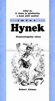 Robert Altman: Jaký je, k čemu je předurčen a kam míří nositel jména Hynek cena od 62 Kč
