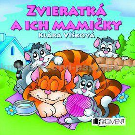 Klára Víšková: Zvieratká a ich mamičky cena od 61 Kč