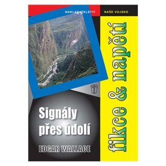 Edgar Wallace: Signály přes údolí cena od 49 Kč