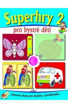 Nejedlá Marcela: Superhry pro bystré děti 2. cena od 51 Kč