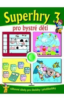 Nejedlá Marcela: Superhry pro bystré děti 3. cena od 45 Kč