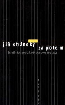 Jiří Stránský: Za plotem cena od 72 Kč