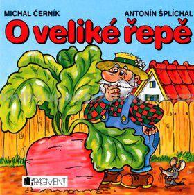 Michal Černík, Antonín Šplíchal: O veliké řepě - leporelo cena od 64 Kč