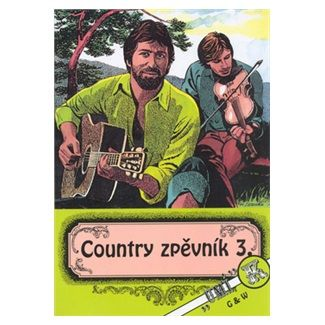 Kolektiv autorů: Country zpěvník 3.