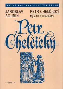 Jaroslav Boubín: Petr Chelčický cena od 57 Kč