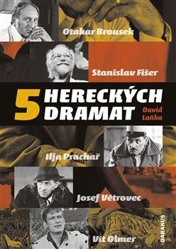 David Laňka: 5 hereckých dramat cena od 0 Kč
