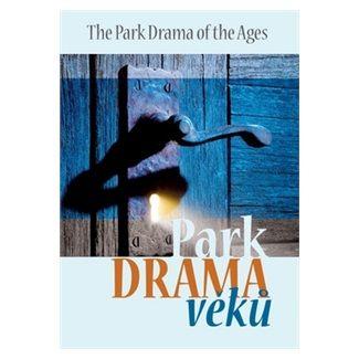 Radim Passer: Park Drama věků cena od 43 Kč