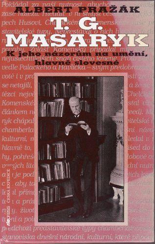 Albert Pražák: T.G.Masaryk cena od 65 Kč