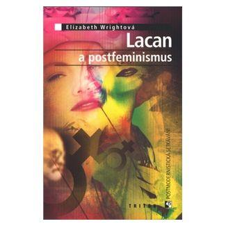 Elizabeth Wright: Lacan a postfeminismus cena od 33 Kč