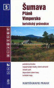 Kartografie PRAHA Šumava Pláně Vimpersko č.5 cena od 74 Kč