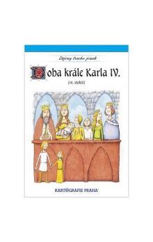 Eva Semotanová, Jaromír Palme: Doba krále Karla IV. cena od 53 Kč