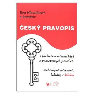 Bohumil Sedláček, Eva Hlaváčová: Český pravopis cena od 56 Kč