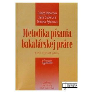 Metodika písania bakalárskej práce - Kolektív autorov cena od 50 Kč