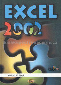 Martin Kořínek: Excel 2002 cena od 65 Kč