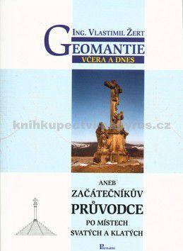 Vlastimil Žert: Geomantie včera a dnes cena od 56 Kč