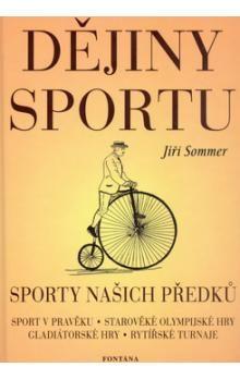 Jiří Sommer: Dějiny sportu cena od 77 Kč