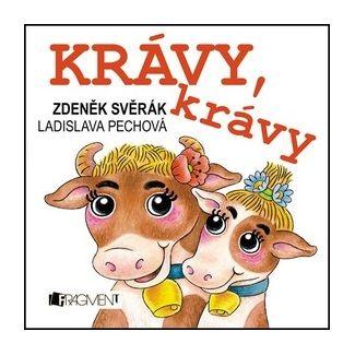 Zdeněk Svěrák, Ladislava Pechová: Zdeněk Svěrák - Krávy, krávy cena od 48 Kč