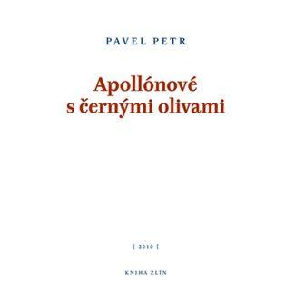 Pavel Petr: Apollónové s černými olivami cena od 62 Kč