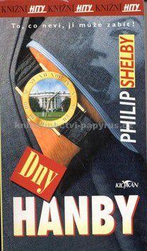 Philip Shelby: Dny hanby cena od 0 Kč