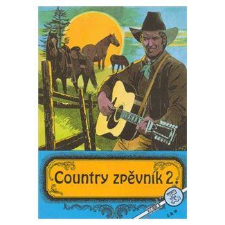 Kolektiv autorů: Country zpěvník 2. cena od 85 Kč