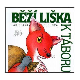 Ladislava Pechová: Běží liška k Táboru - leporelo cena od 55 Kč