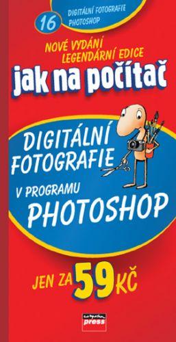 Pavel Roubal: Jak na počítač Digitální fotografie v programu Adobe Photoshop cena od 53 Kč