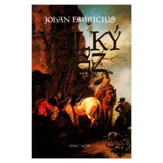 Johan Fabricius: Velký Géz cena od 69 Kč