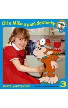 Marie Martinková, Alice Šmídová, Josef Karhan: Oli a Míša u paní doktorky cena od 19 Kč