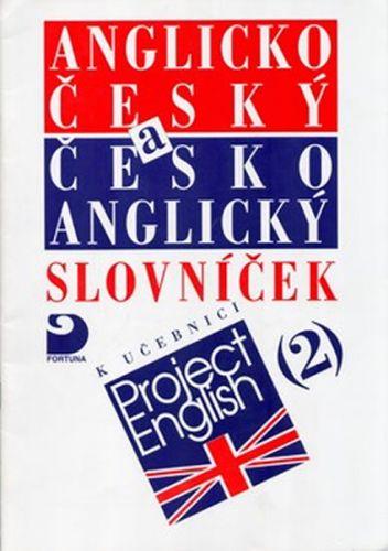 Vacková Eva: Anglicko-český a česko-anglický slovníček k učebnici Project English 2. cena od 31 Kč