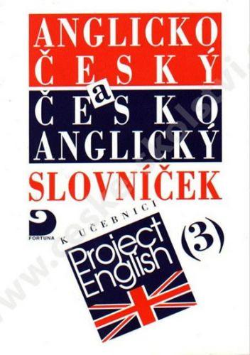 Vacková Eva: Anglicko-český a česko-anglický slovníček k učebnici Project English 3. cena od 31 Kč