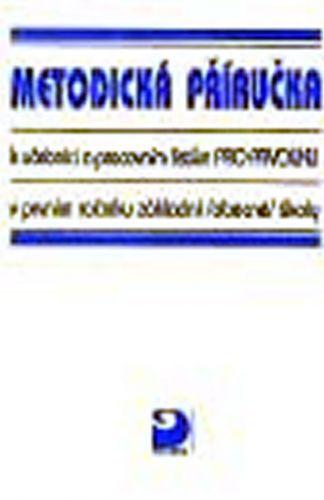 Krojzlová Hana: Prvouka pro 1. ročník ZŠ - Metodická příručka k učebnici a pracovním listům cena od 29 Kč