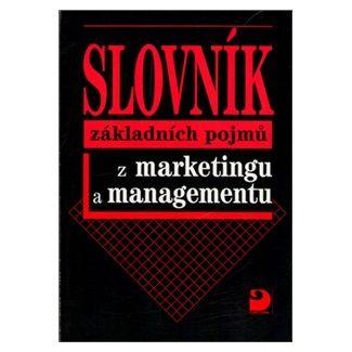 Jitka Vysekalová: Slovník základních pojmů z marketingu a managementu cena od 62 Kč