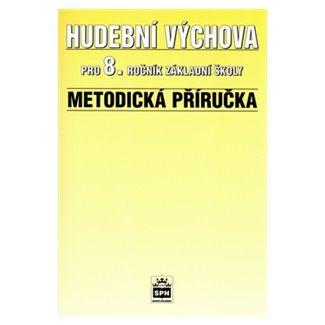 Alexandros Charalambidis: Hudební výchova pro 8.ročník základní školy - Metodická příručka cena od 76 Kč