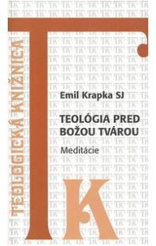 Emil Krapka SJ: Teológia pred Božou tvárou cena od 22 Kč