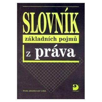 Radovan Ryska: Slovník základních pojmů z práva - 2. vydání cena od 83 Kč