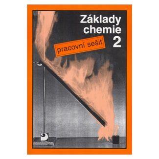 Pavel Beneš: Základy chemie 2 - Pracovní sešit cena od 60 Kč