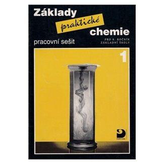 Pavel Beneš: Základy praktické chemie 1 - Pracovní sešit pro 8. ročník základních škol - 3. vydání cena od 59 Kč
