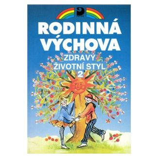 Eva Marádová: Zdravý životní styl 2 - Rodinná výchova cena od 88 Kč