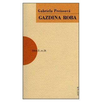 Gabriela Preissová: Gazdina roba cena od 96 Kč