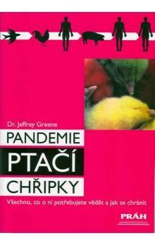 Jeffrey Greene: Pandemie ptačí chřipky cena od 15 Kč